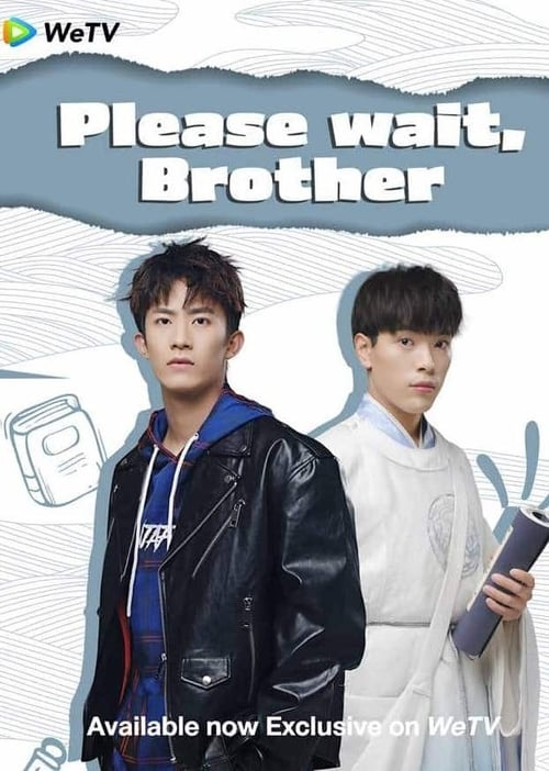 Please Wait, Brother